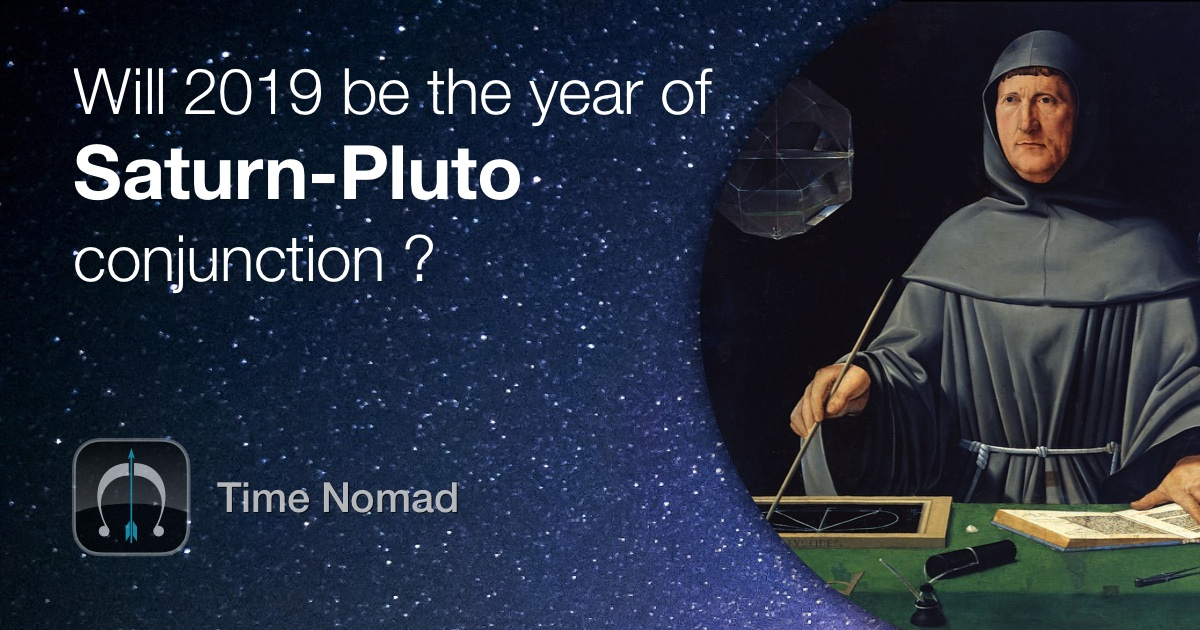 Will 2019 be the year of Saturn-Pluto conjunction?