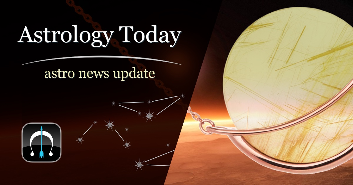Astrology Today, astro news update, issue 007