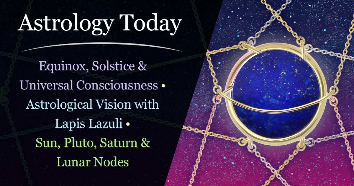 Astrology Today, astro news update, issue 010