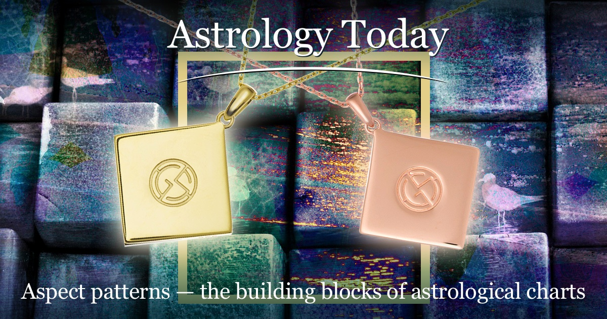 Astrology Today, astro news update, issue 016, Aspect patterns and the power of square