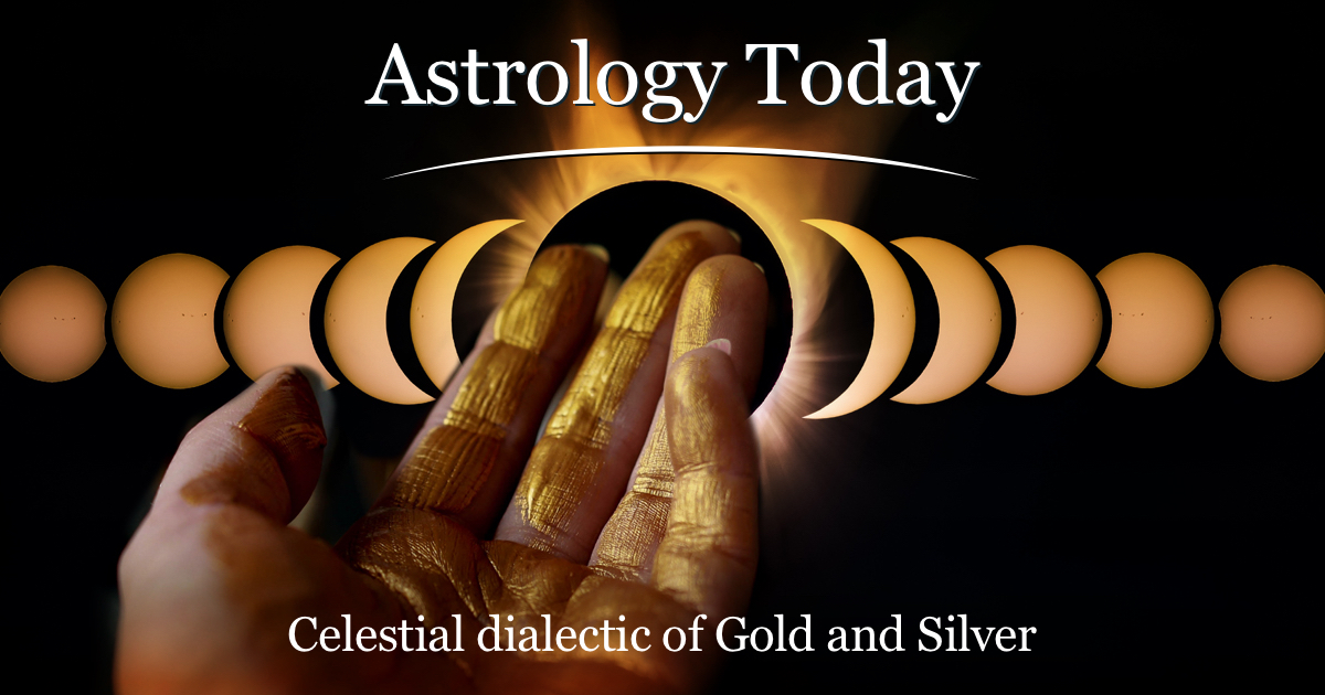 Astrology Today, astro news update, issue 023, Celestial dialectic of Gold and Silver and the art of balance