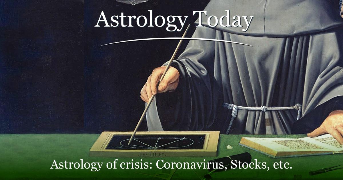 Astrology Today, astro news update,issue 032. Astrology of coronavirus
